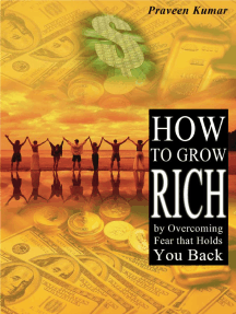 How to Grow Rich by Overcoming Fear that Holds You Back