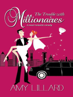 The Trouble With Millionaires