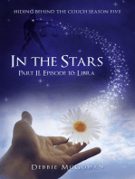 In The Stars Part II, Episode 10
