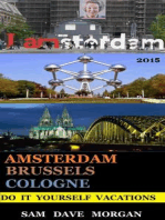 Amsterdam , Brussels & Cologne