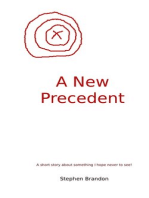A New Precedent
