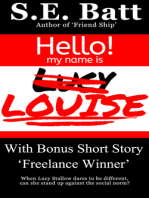 Louise (with 'Freelance Winner')