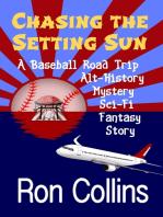 Chasing the Setting Sun