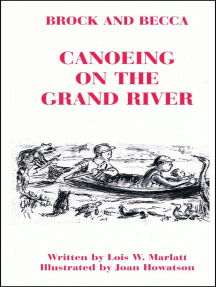 Brock and Becca: Canoeing On The Grand River