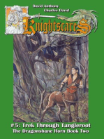 Trek Through Tangleroot (Epic Fantasy Adventure Series, Knightscares Book 5)