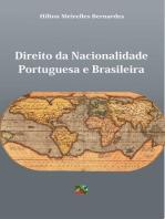 Direito da Nacionalidade Portuguesa e Brasileira