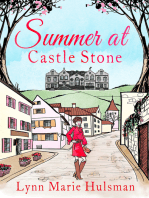Summer at Castle Stone