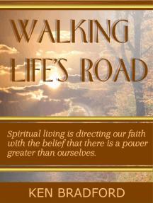 Walking Life's Road