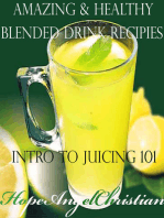 Amazing & Healthy Blended Drink Recipies