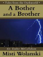 A Bother and a Brother