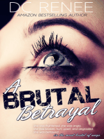A Brutal Betrayal