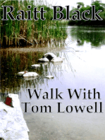 Walk With Tom Lowell