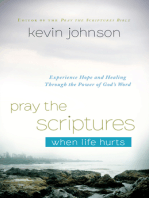 Pray the Scriptures When Life Hurts