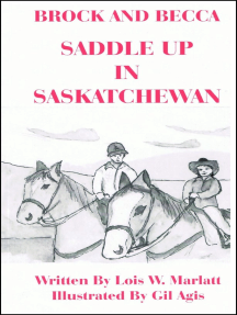 Brock and Becca: Saddle Up In Saskatchewan