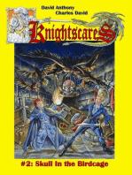Skull in the Birdcage (Epic Fantasy Adventure Series, Knightscares Book 2)