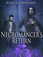 The Necromancer's Return