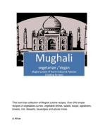 Mughali (Vegetarian / Vegan) Mughal cuisine of North India and Pakistan