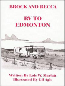 Brock and Becca: RV To Edmonton