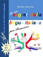 Gli Altri Segreti della Lingua Italiana per Stranieri
