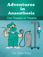 Adventures in Anaesthesia