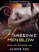 Handsome Men Blow