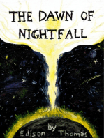 The Dawn of Nightfall