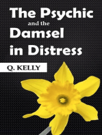 The Psychic and the Damsel in Distress