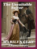 The Unsuitable Suitor - A Regency Romance