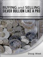 Buying and Selling Silver Bullion Like a Pro