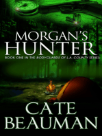 Morgan's Hunter (Book One In The Bodyguards Of L.A. County Series)