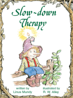 Slow-down Therapy