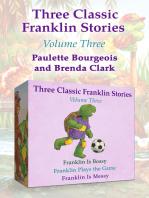 Three Classic Franklin Stories Volume Three