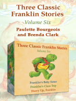 Three Classic Franklin Stories Volume Six