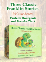 Three Classic Franklin Stories Volume Seven