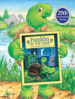 Franklin in the Dark (25th Anniversary Edition)