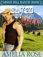 Saved By Love (Carson Hill Ranch