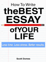 How to Write the Best Essay of Your Life