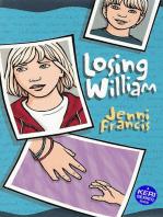 Losing William