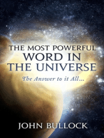 The Most Powerful Word in the Universe