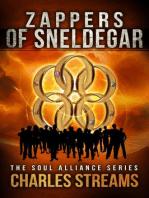 Zappers of Sneldegar (The Soul Alliance, #3)