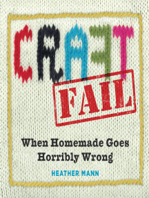 CraftFail: When Homemade Goes Terribly Wrong