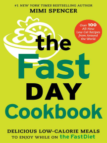 The FastDay Cookbook: Delicious Low-Calorie Meals to Enjoy while on The FastDiet