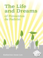 The Life and Dreams of Pimientos de Padrón