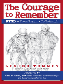 The Courage to Remember: PTSD - From Trauma to Triumph