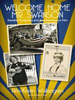 Welcome Home Mr Swanson: Swedish Emigrants and Swedishness on Film