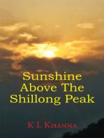 Sunshine Above The Shillong Peak