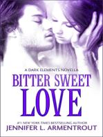 Bitter Sweet Love