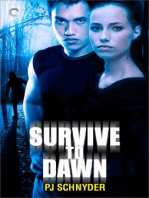 Survive to Dawn