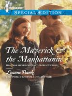 The Maverick & the Manhattanite