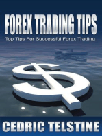 Forex Trading Tips: Top Tips For Successful Forex Trading (Forex Trading Success, #1)
